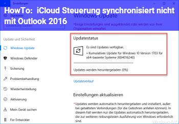 HowTo iCloud Steuerung synchronisiert nicht mit Outlook 2016
