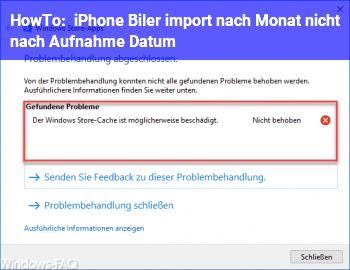 HowTo iPhone Biler import nach Monat nicht nach Aufnahme Datum