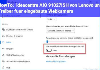 HowTo ideacentre AIO 91027ISH von Lenovo und Treiber für eingebaute Webkamera