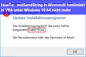 HowTo mciSendString in Winmm.dll funtioniert in VBA unter Windows 10 64 nicht mehr