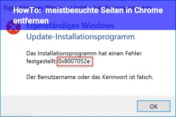 HowTo meistbesuchte Seiten in Chrome entfernen
