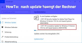 HowTo nach update hängt der Rechner