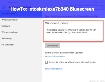 HowTo ntoskrnl.exe+7b340 Bluescreen