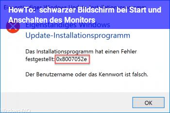 HowTo schwarzer Bildschirm bei Start und Anschalten des Monitors