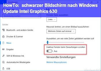HowTo schwarzer Bildschirm nach Windows Update Intel Graphics 630