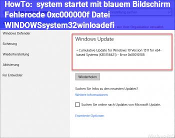 HowTo system startet mit blauem Bildschirm, Fehlerocde 0xc000000f Datei: WINDOWS\system32\winload.efi