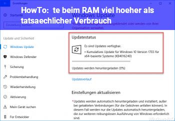 HowTo %te beim RAM viel höher als tatsächlicher Verbrauch