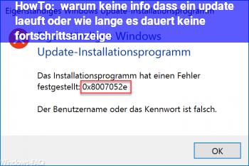 HowTo warum keine info ,dass ein update läuft, oder wie lange es dauert, keine fortschrittsanzeige,