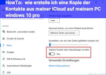 HowTo wie erstelle ich eine Kopie der Kontakte aus meiner iCloud auf meinem PC windows 10 pro