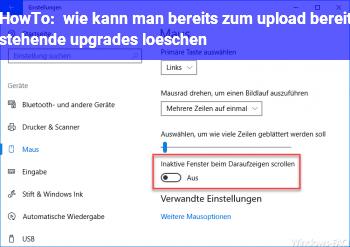 HowTo wie kann man bereits zum upload bereit stehende upgrades löschen?