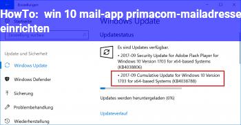 HowTo win 10 mail-app: primacom-mailadresse einrichten