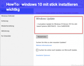 HowTo windows 10 mit stick installieren wichtkg