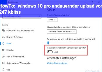 HowTo windows 10 pro andauernder upload von 2,47 kbits/s