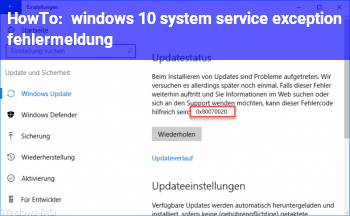 HowTo windows 10 system service exception  fehlermeldung