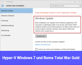 Hyper-V Windows 7 und Rome Total War Gold