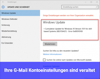 Ihre G-Mail Kontoeinstellungen sind veraltet