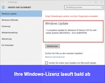 """""""Ihre Windows-Lizenz läuft bald ab"""""""