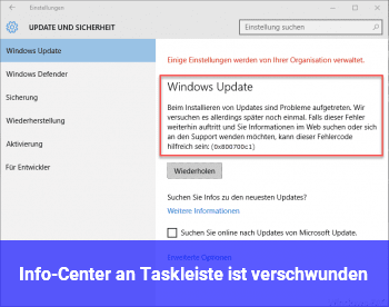 Info-Center an Taskleiste ist verschwunden