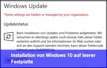 Installation von Windows 10 auf leerer Festplatte