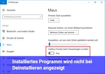 Installiertes Programm wird nicht bei Deinstallieren angezeigt