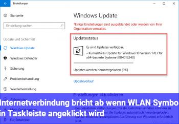 Internetverbindung bricht ab, wenn WLAN Symbol in Taskleiste angeklickt wird