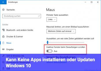 Kann Keine Apps installieren oder Updaten Windows 10