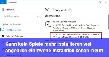 Kann kein Spiele mehr installieren, weil angeblich ein zweite Installtion schon läuft