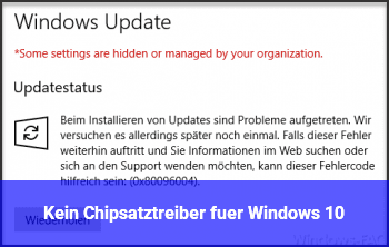 Kein Chipsatztreiber für Windows 10