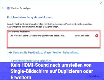Kein HDMI-Sound nach umstellen von Single-Bildschirm auf Duplizieren oder Erweitern