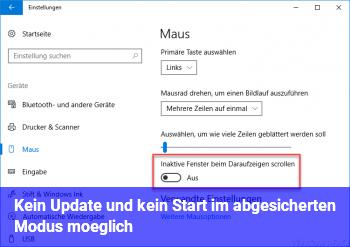 Kein Update und kein Start im abgesicherten Modus möglich
