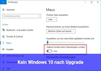 Kein Windows 10 nach Upgrade