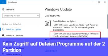 Kein Zugriff auf Dateien / Programme auf der 2. Partition?