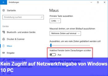 Kein Zugriff auf Netzwerkfreigabe von Windows 10 PC
