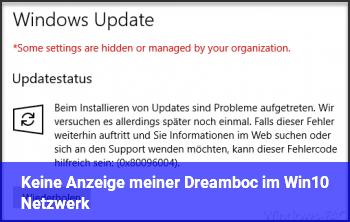 Keine Anzeige meiner Dreamboc im Win10 Netzwerk