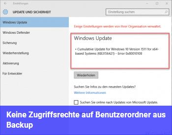 Keine Zugriffsrechte auf Benutzerordner aus Backup