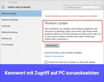 Kennwort mit Zugriff auf PC zurücksetzten
