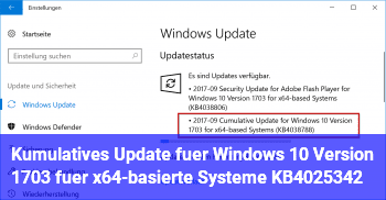 Kumulatives Update für Windows 10 Version 1703 für x64-basierte Systeme (KB4025342)
