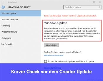 Kurzer Check vor dem Creator Update