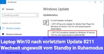 Laptop Win10 nach vorletztem Update – Wechselt ungewollt vom Standby in Ruhemodus