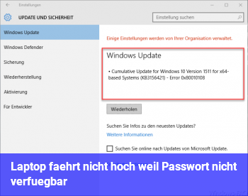 Laptop fährt nicht hoch, weil Passwort nicht verfügbar