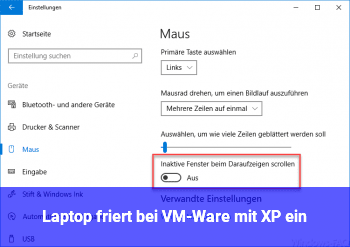 Laptop friert bei VM-Ware mit XP ein