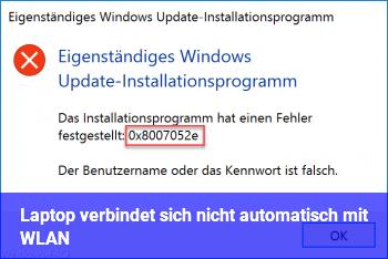 Laptop verbindet sich nicht automatisch mit WLAN