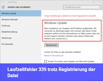Laufzeitfehler 339 trotz Registrierung der Datei