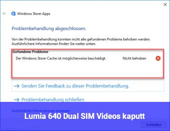 Lumia 640 Dual SIM: Videos kaputt