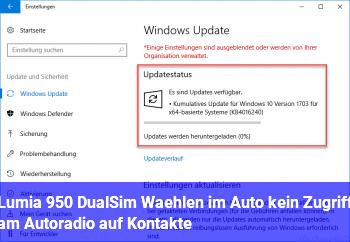 Lumia 950 DualSim, Wählen im Auto: kein Zugriff am Autoradio auf Kontakte