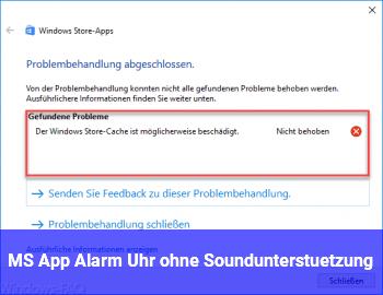 MS App Alarm&Uhr ohne Soundunterstützung