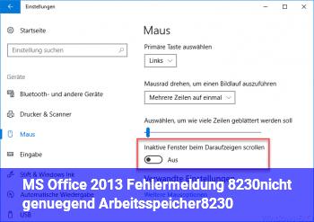MS Office 2013 Fehlermeldung …nicht genügend Arbeitsspeicher…..