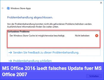 MS Office 2016 lädt falsches Update für MS Office 2007