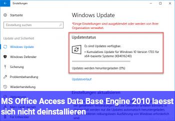 MS Office Access Data Base Engine 2010 lässt sich nicht deinstallieren