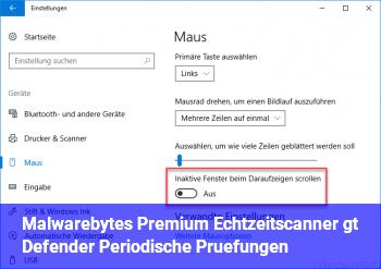 Malwarebytes Premium = Echtzeitscanner > Defender = Periodische Prüfungen